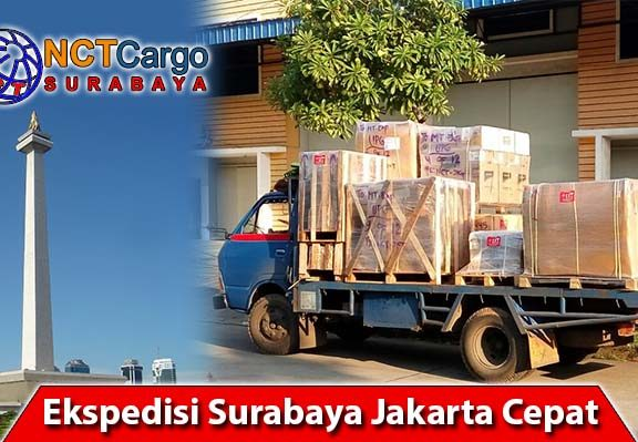 Ekspedisi Surabaya Jakarta Cepat