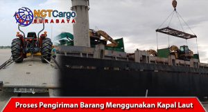 Proses Pengiriman Barang Menggunakan Kapal Laut